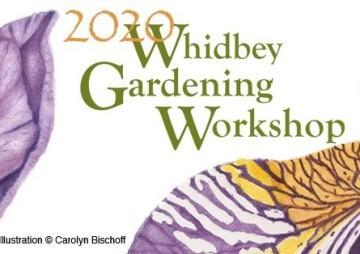 Whidbey Gardening Workshop 2020