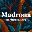 Madrona Hypnotherapy