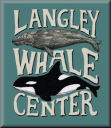 Langley Whale Center